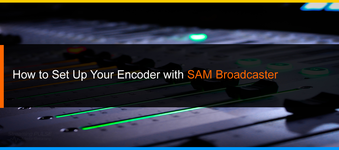 SAM Broadcaster Encoder